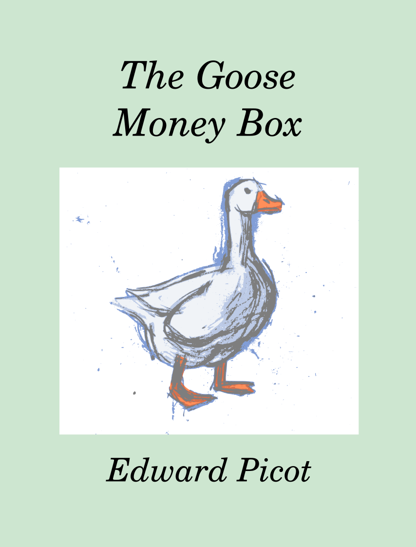 The Goose Money Box front cover image